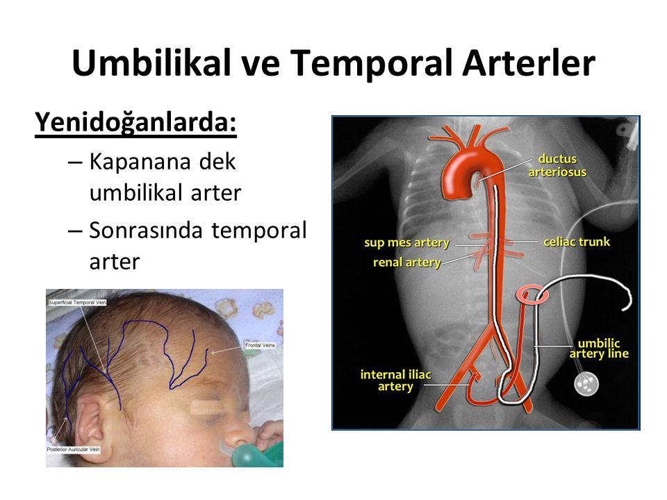 Umbilikal ve Temporal Arterler