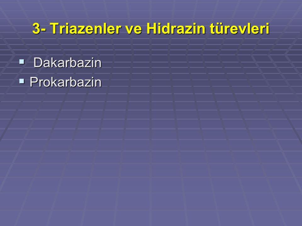3- Triazenler ve Hidrazin türevleri