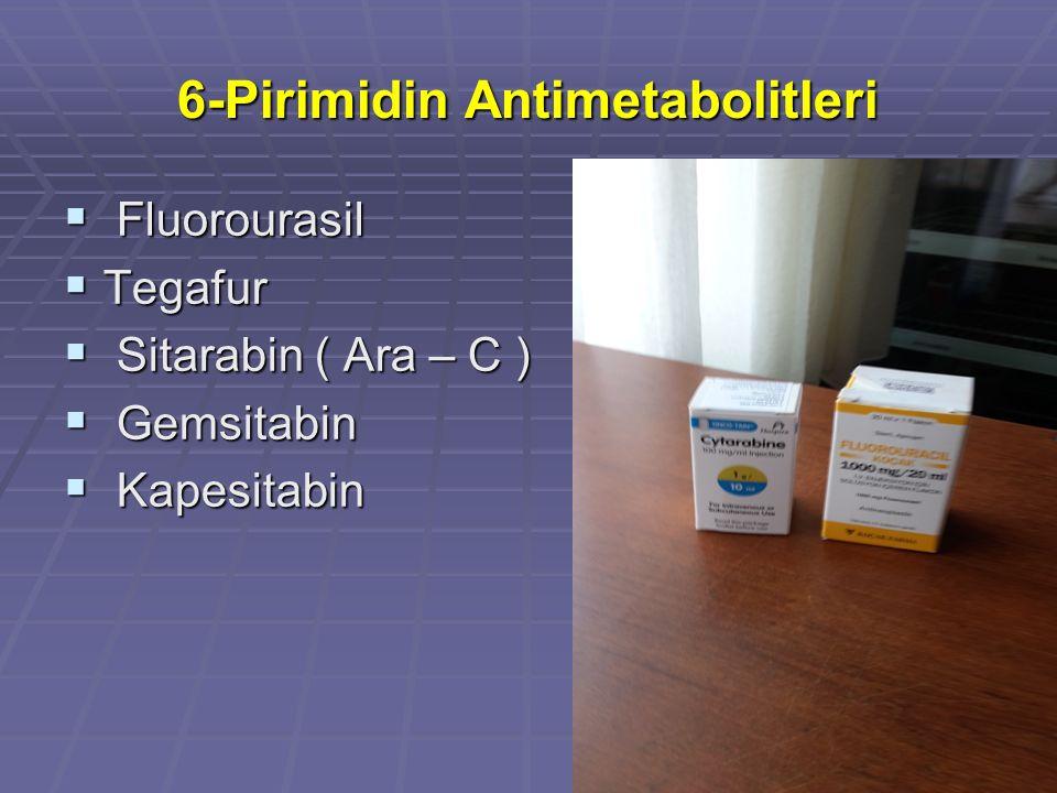 6-Pirimidin Antimetabolitleri