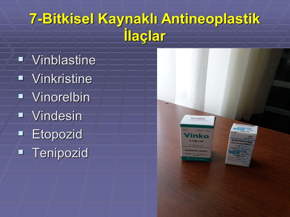 7-Bitkisel Kaynaklı Antineoplastik İlaçlar