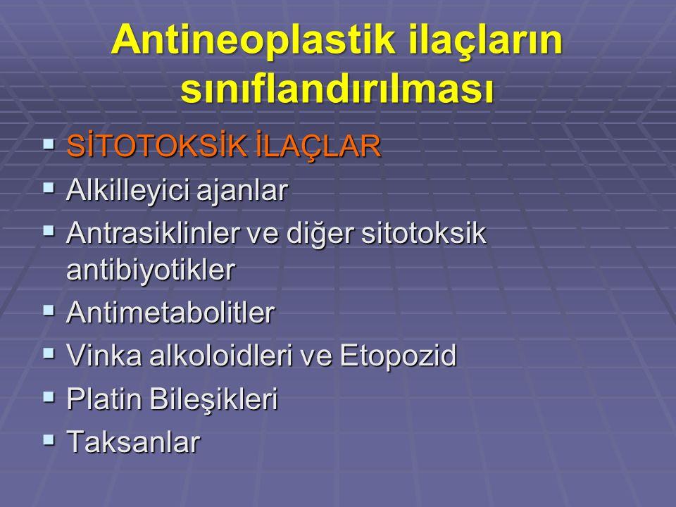 Antineoplastik ilaçların sınıflandırılması