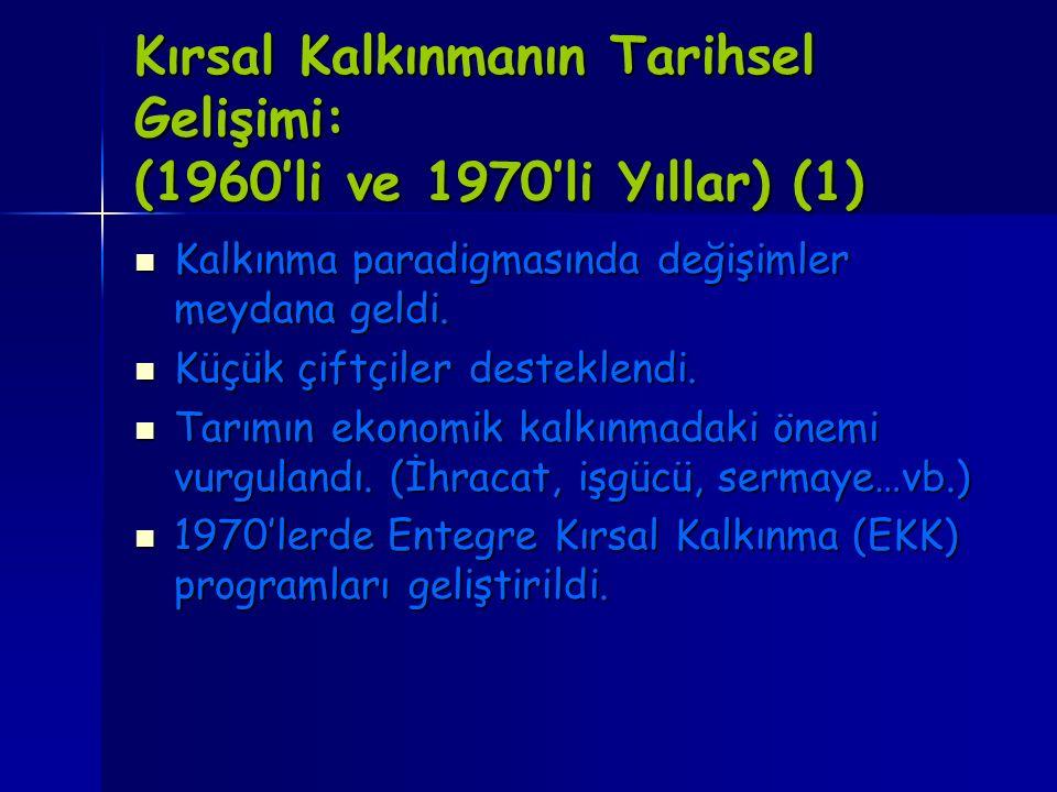 Kırsal Kalkınmanın Tarihsel Gelişimi: (1960'li ve 1970'li Yıllar) (1)