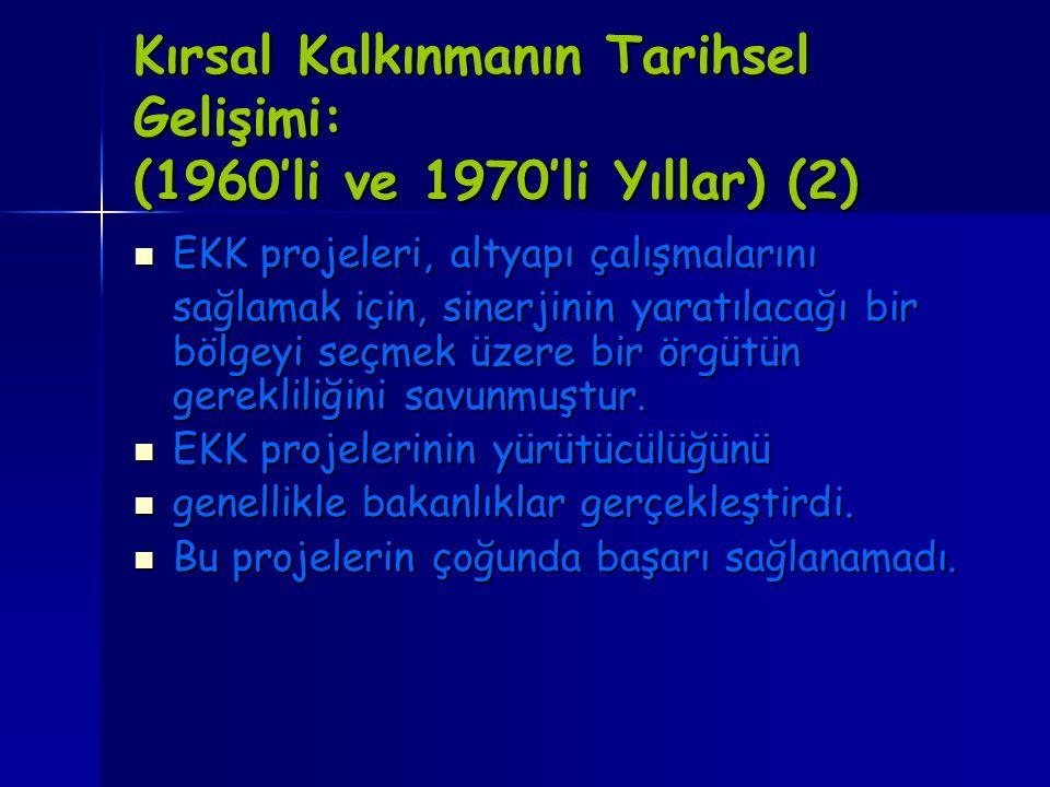 Kırsal Kalkınmanın Tarihsel Gelişimi: (1960'li ve 1970'li Yıllar) (2)