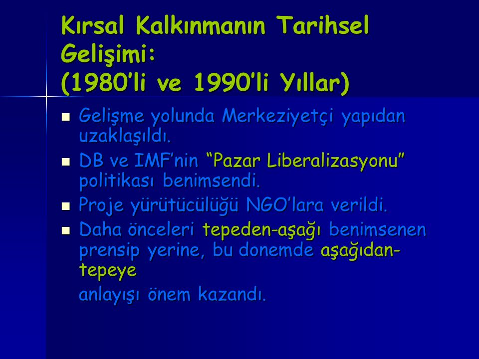 Kırsal Kalkınmanın Tarihsel Gelişimi: (1980'li ve 1990'li Yıllar)