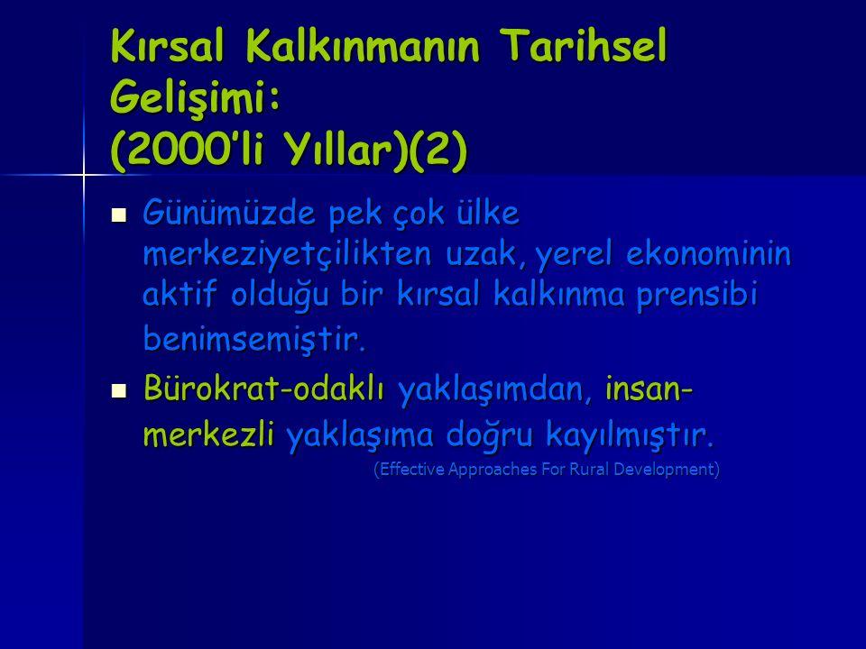 Kırsal Kalkınmanın Tarihsel Gelişimi: (2000'li Yıllar)(2)