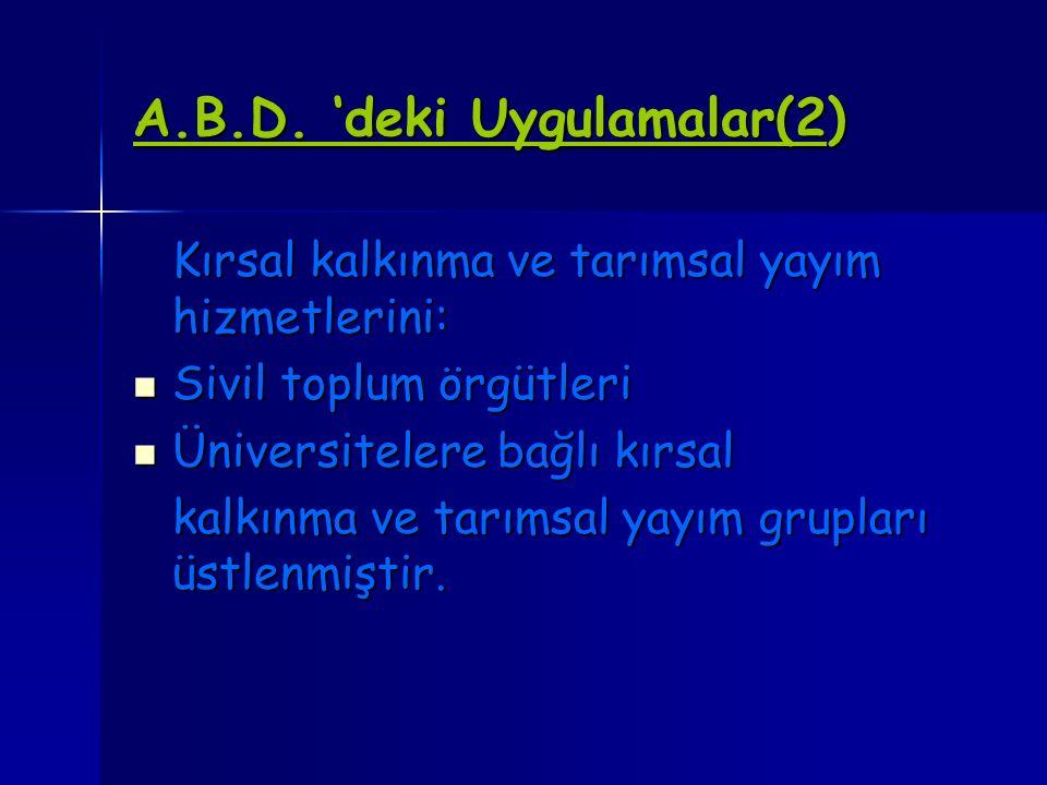 A.B.D. 'deki Uygulamalar(2)