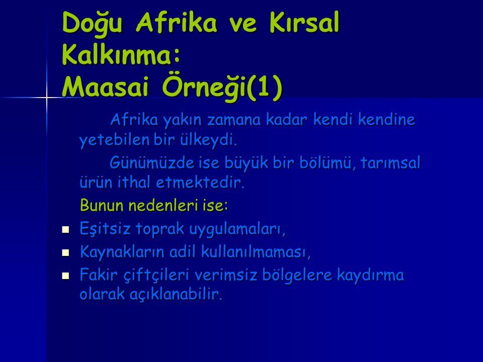 Doğu Afrika ve Kırsal Kalkınma: Maasai Örneği(1)