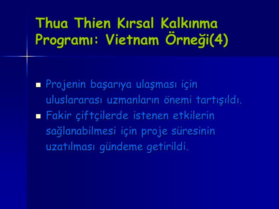 Thua Thien Kırsal Kalkınma Programı: Vietnam Örneği(4)