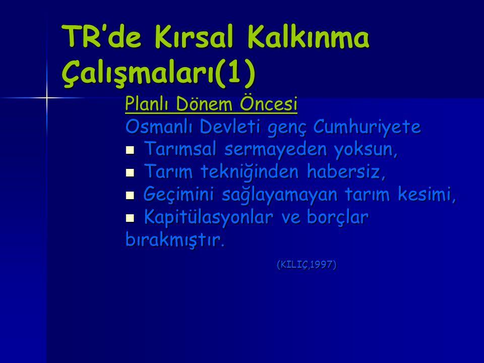 TR'de Kırsal Kalkınma Çalışmaları(1)