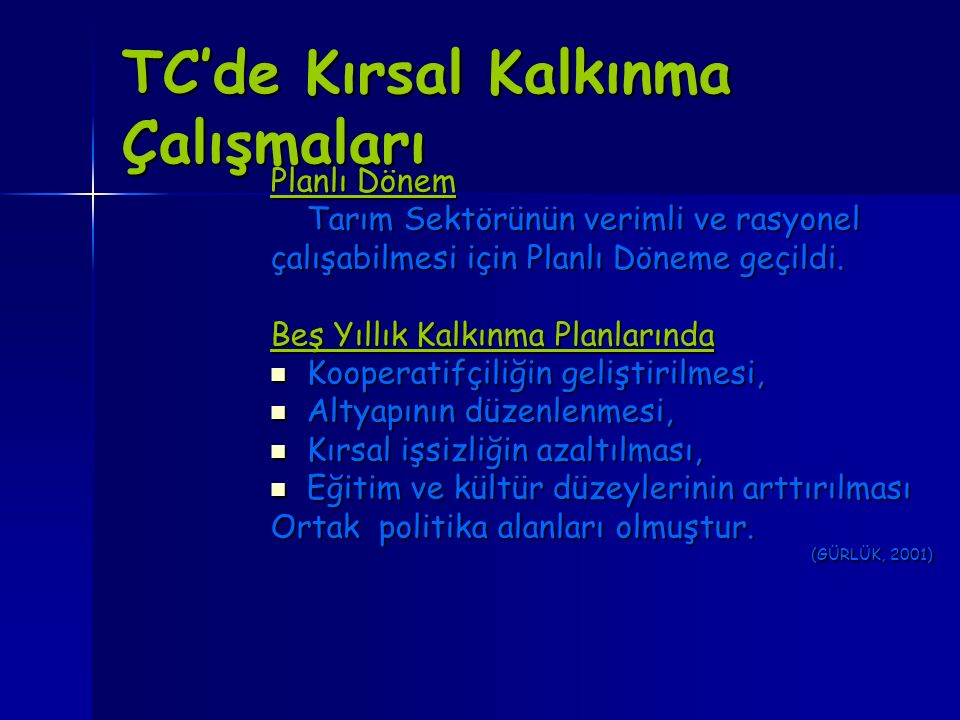 TC'de Kırsal Kalkınma Çalışmaları