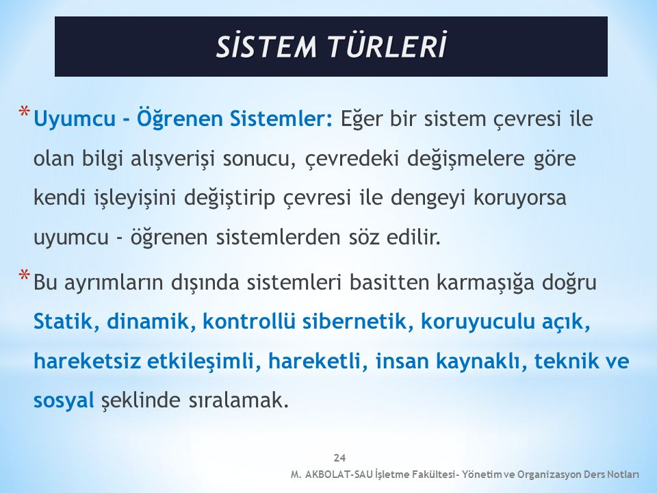 SİSTEM TÜRLERİ