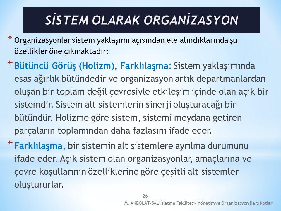 SİSTEM OLARAK ORGANİZASYON