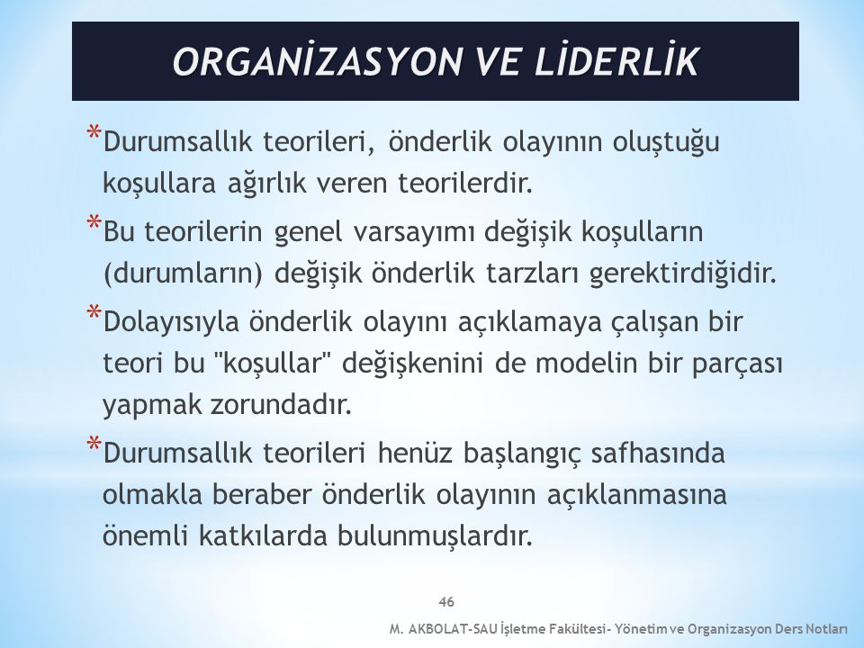 ORGANİZASYON VE LİDERLİK