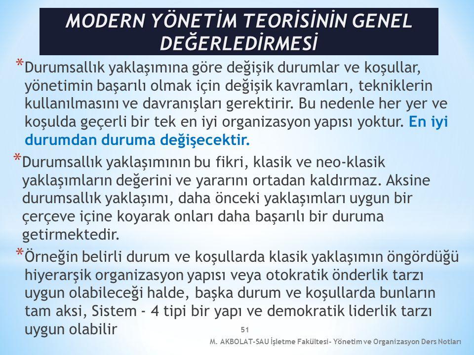 MODERN YÖNETİM TEORİSİNİN GENEL DEĞERLEDİRMESİ