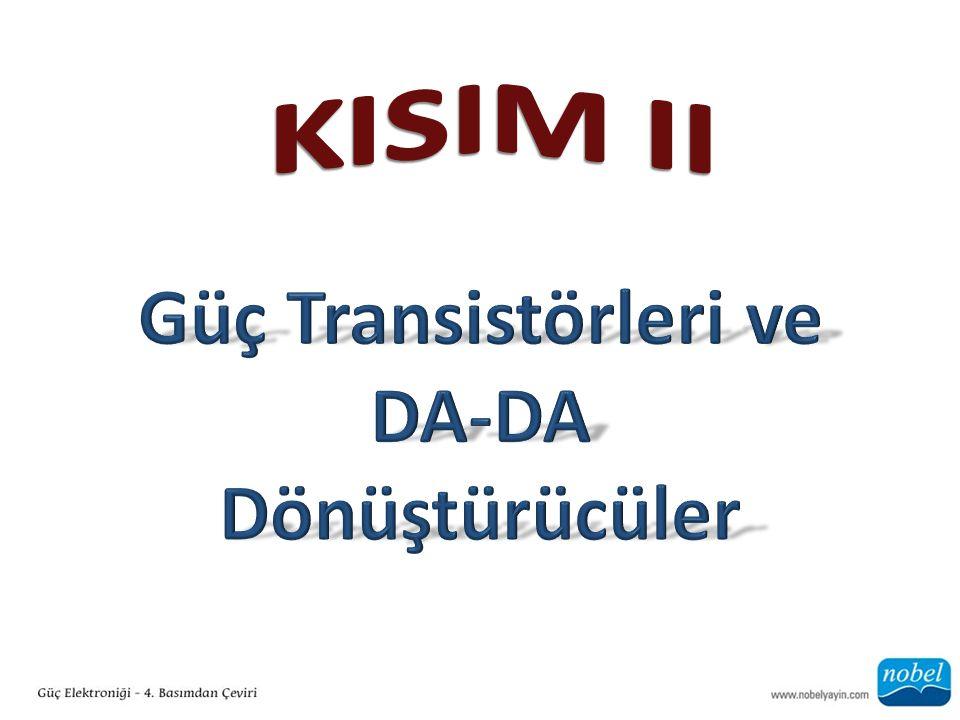 Güç Transistörleri ve DA-DA Dönüştürücüler