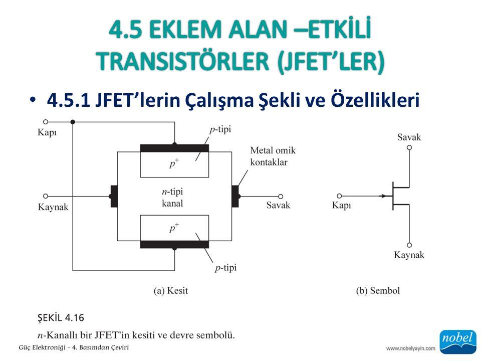 4.5 Eklem Alan –EtkİLİ Transistörler (JFET'ler)