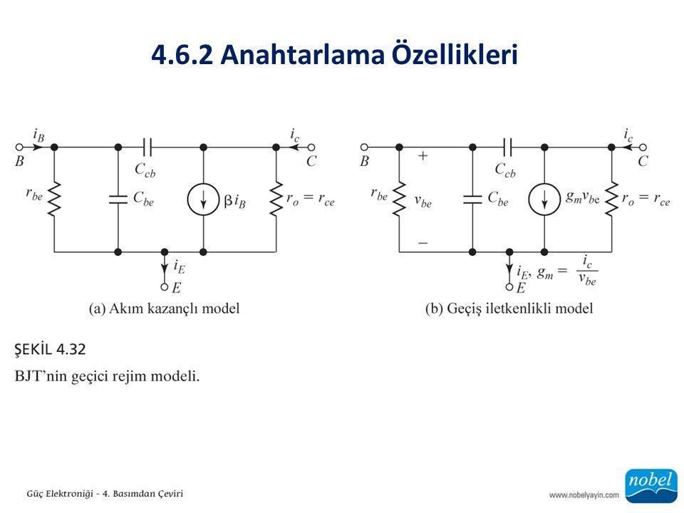 4.6.2 Anahtarlama Özellikleri