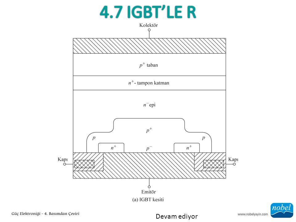 4.7 IGBT'le r Devam ediyor