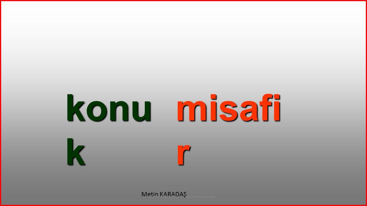 Metin KARADAŞ ...Egitimhane.com...
