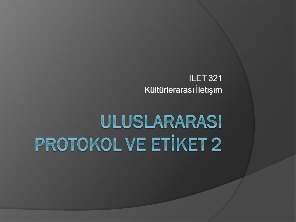ULUSLARARASI PROTOKOL ve ETİKET 2