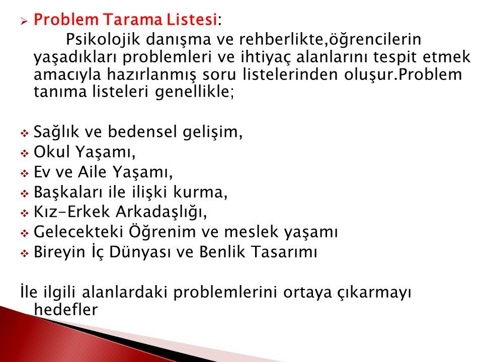 Problem Tarama Listesi: