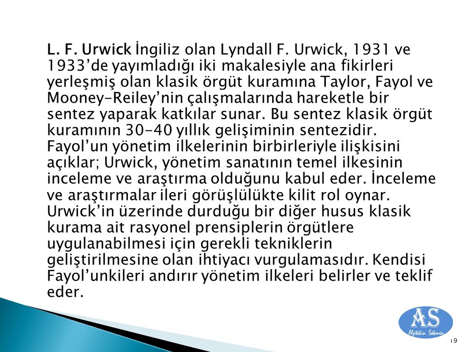 L. F. Urwick İngiliz olan Lyndall F