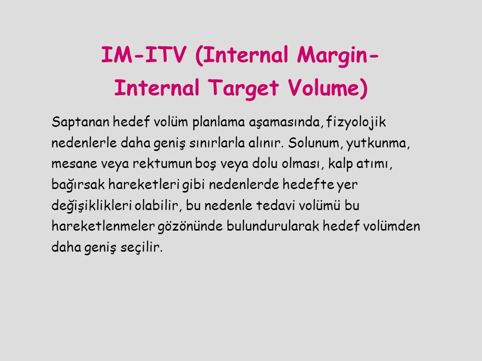 IM-ITV (Internal Margin- Internal Target Volume)