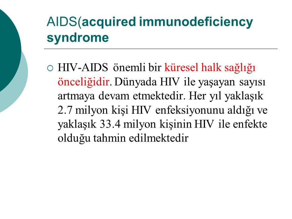 AIDS(acquired immunodeficiency syndrome