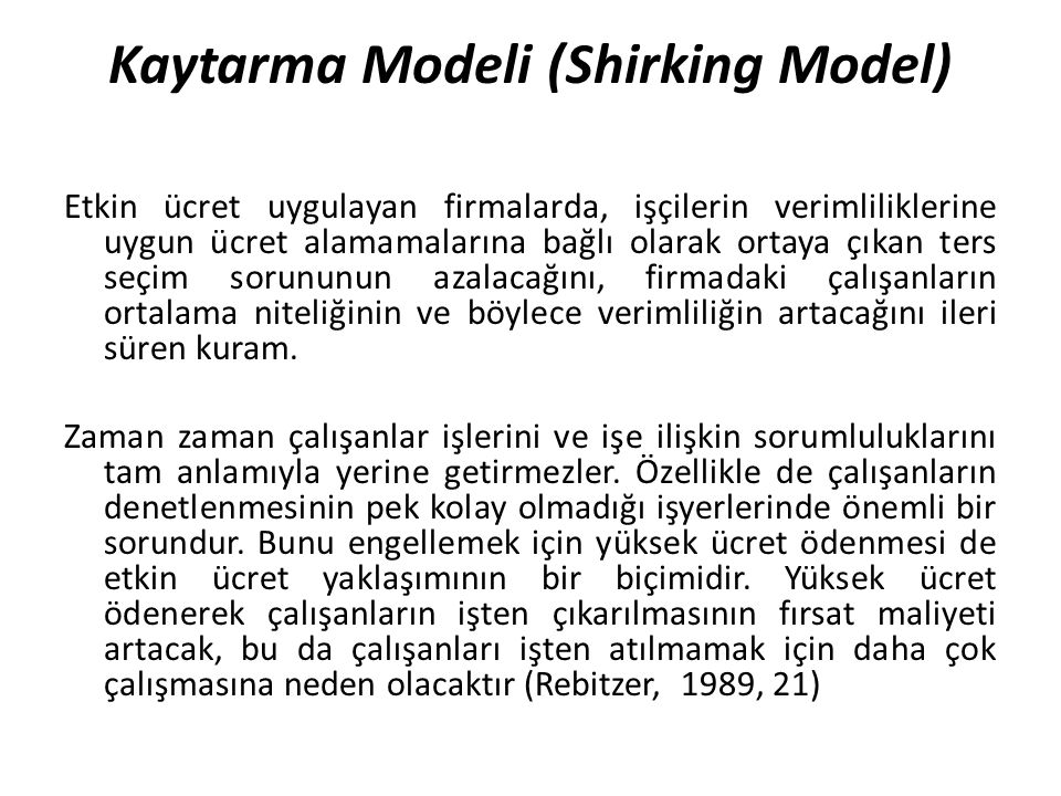 Kaytarma Modeli (Shirking Model)