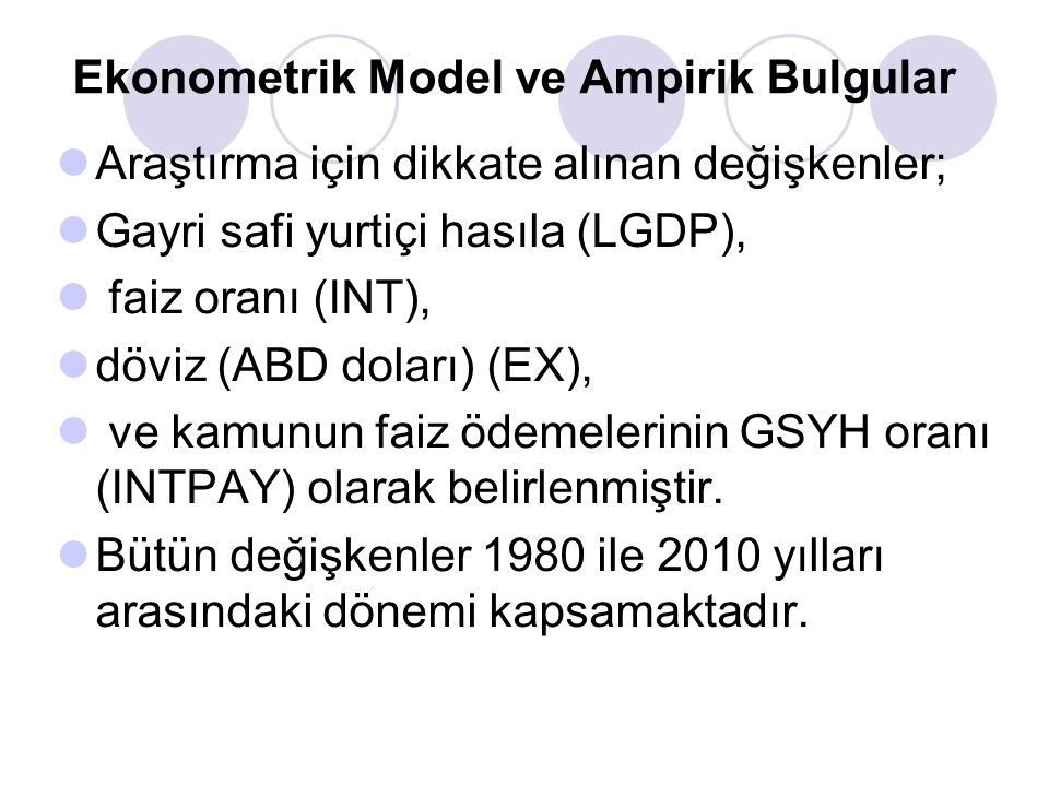 Ekonometrik Model ve Ampirik Bulgular