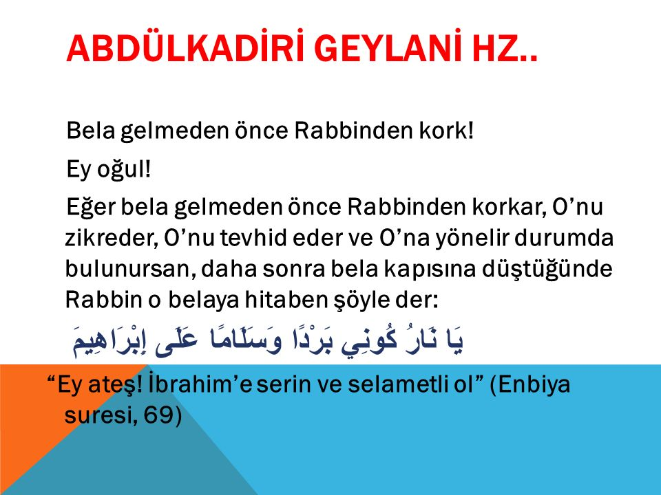 ABDÜLKADİRİ GEYLANİ HZ..