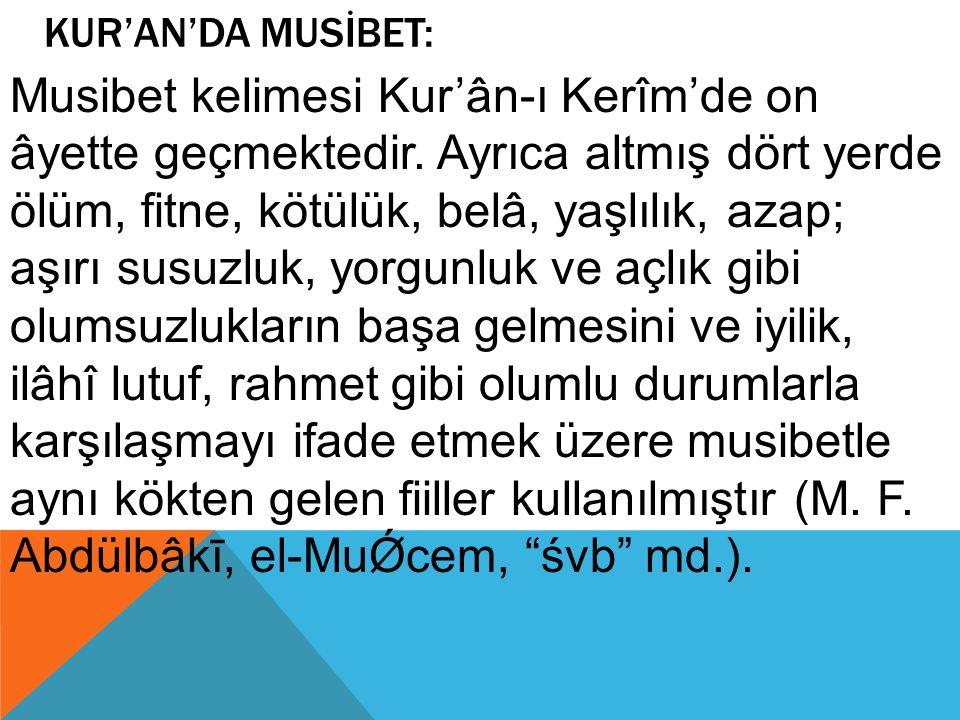 KUR'AN'DA MUSİBET: