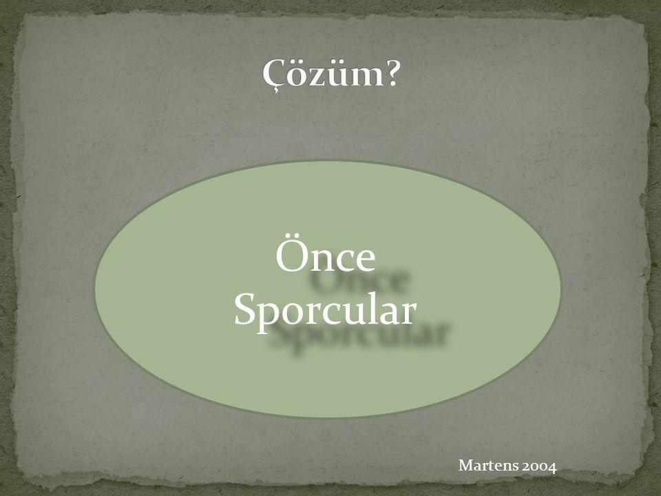 Önce Sporcular Çözüm Martens 2004