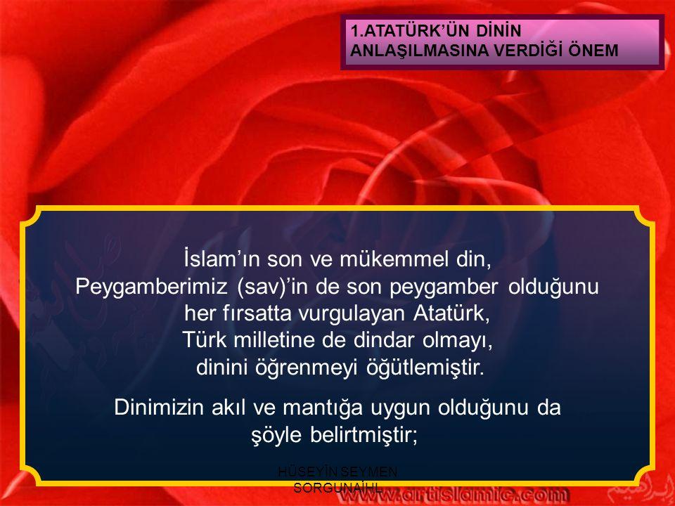 İslam'ın son ve mükemmel din,