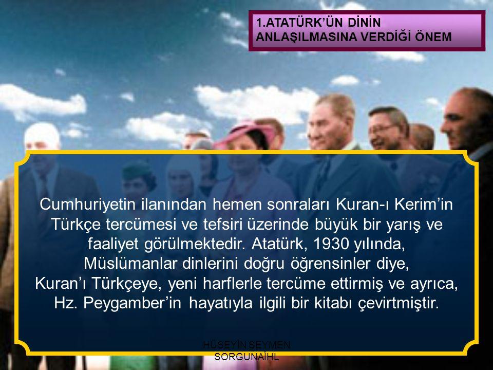 Cumhuriyetin ilanından hemen sonraları Kuran-ı Kerim'in