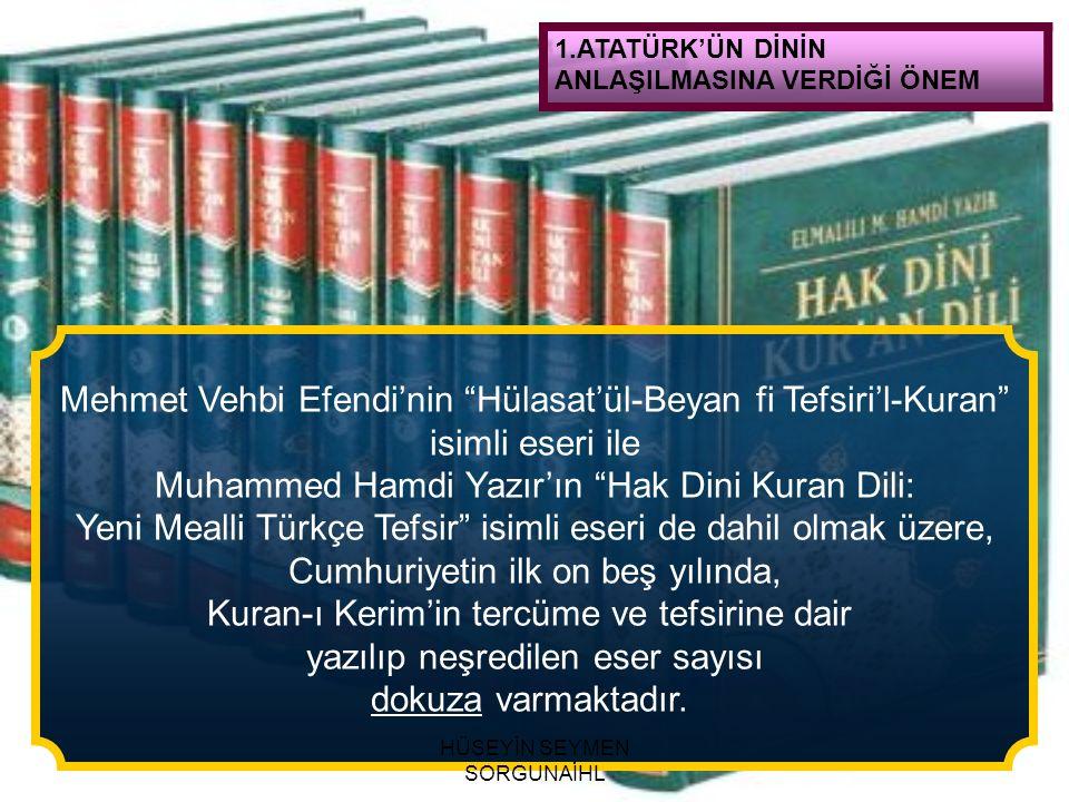 Mehmet Vehbi Efendi'nin Hülasat'ül-Beyan fi Tefsiri'l-Kuran