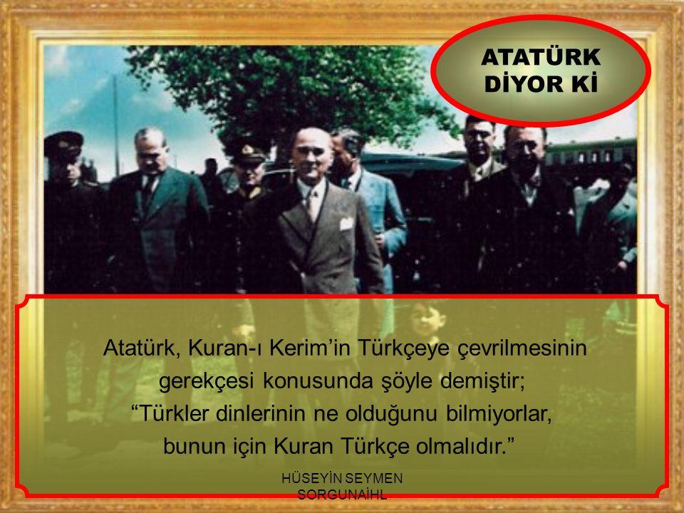 Atatürk, Kuran-ı Kerim'in Türkçeye çevrilmesinin