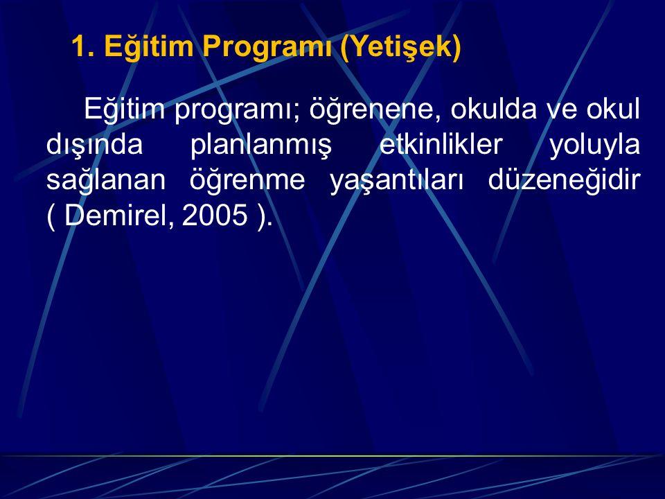 1. Eğitim Programı (Yetişek)
