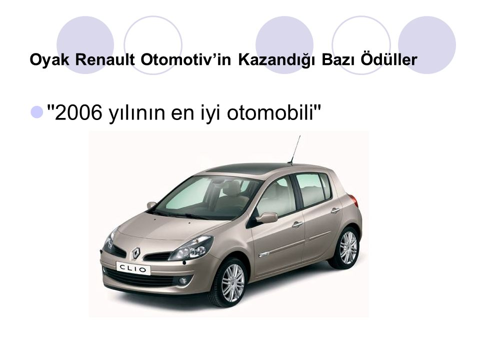 Oyak Renault Otomotiv'in Kazandığı Bazı Ödüller