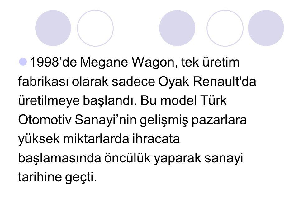 1998'de Megane Wagon, tek üretim