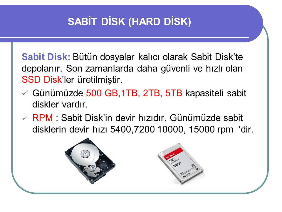 SABİT DİSK (HARD DİSK)