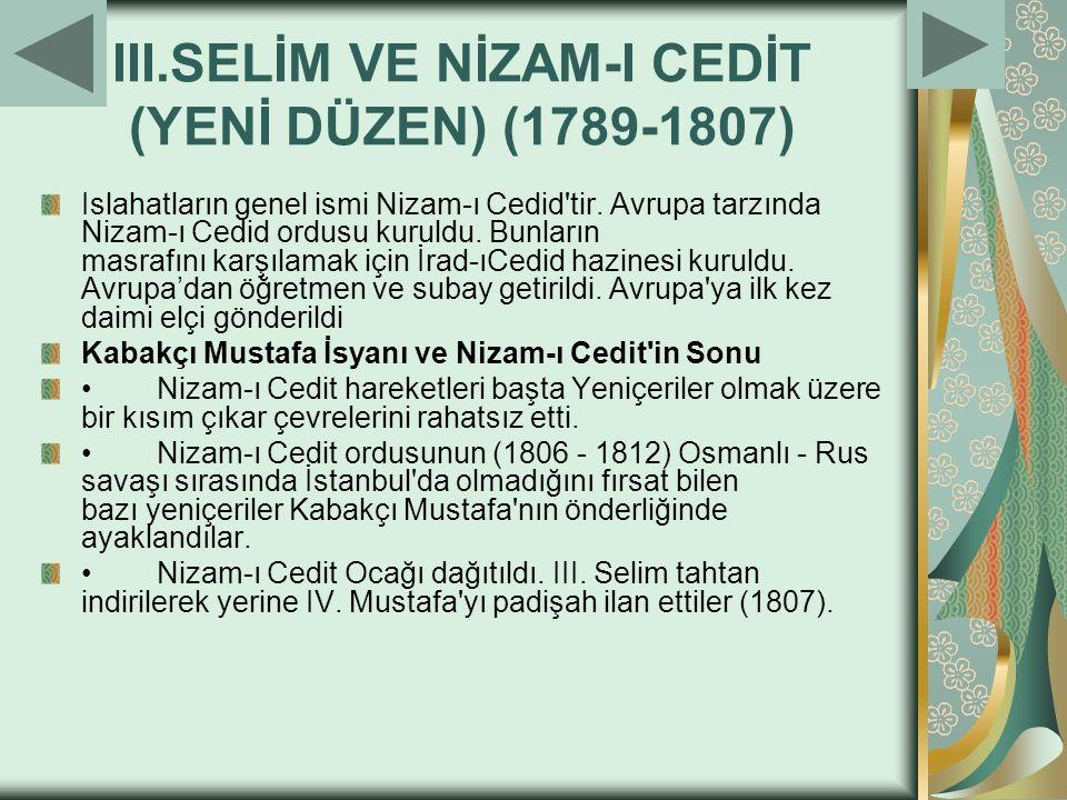 III.SELİM VE NİZAM-I CEDİT (YENİ DÜZEN) (1789-1807)