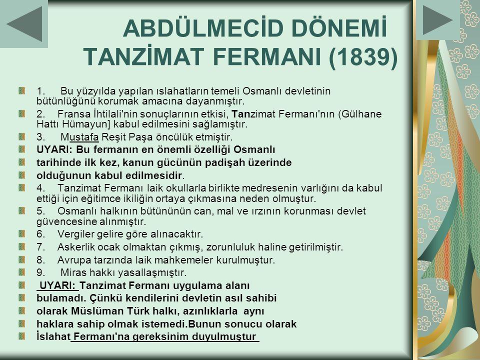 ABDÜLMECİD DÖNEMİ TANZİMAT FERMANI (1839)
