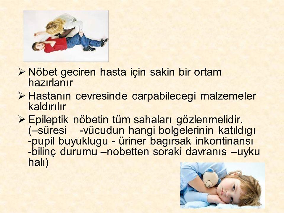 Nöbet geciren hasta için sakin bir ortam hazırlanır