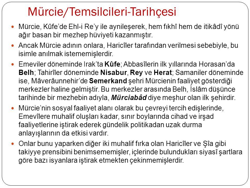Mürcie/Temsilcileri-Tarihçesi