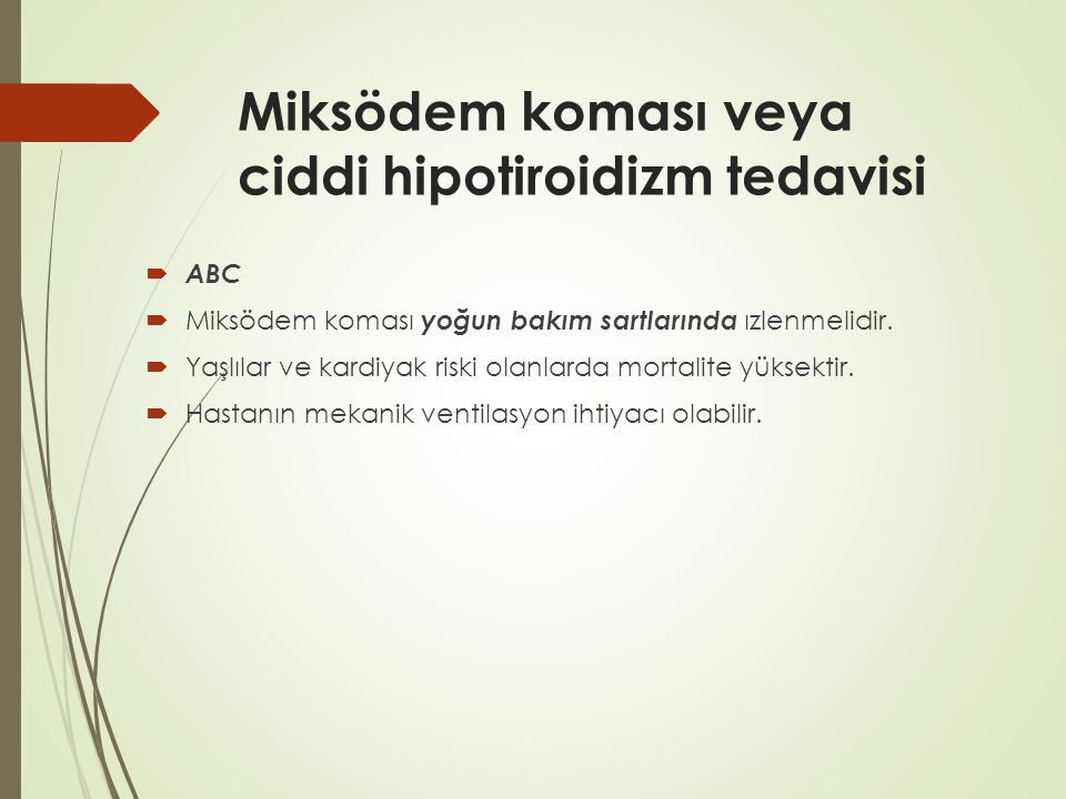 Miksödem koması veya ciddi hipotiroidizm tedavisi