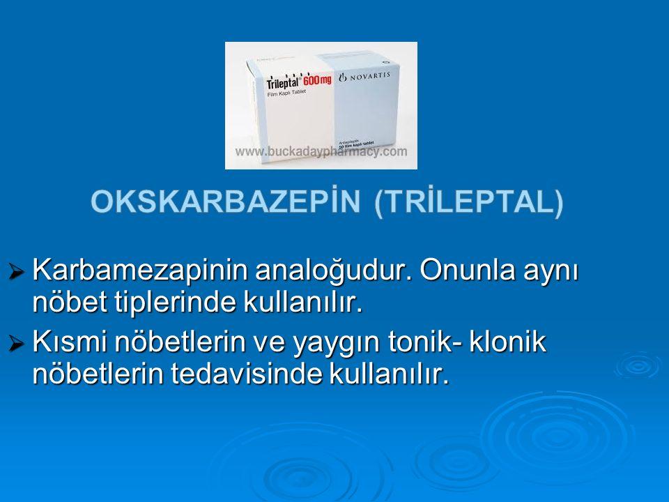 OKSKARBAZEPİN (trİleptal)