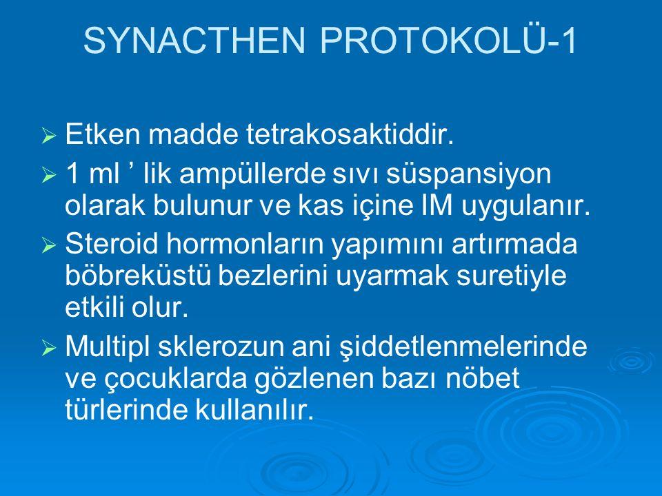 SYNACTHEN PROTOKOLÜ-1 Etken madde tetrakosaktiddir.