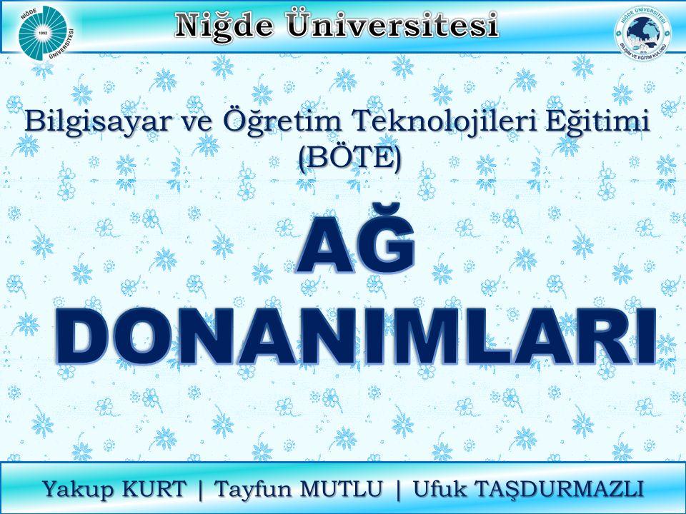 AĞ DONANIMLARI Niğde Üniversitesi