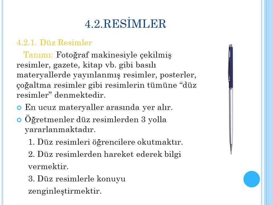 4.2.RESİMLER 4.2.1. Düz Resimler.